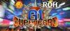 ROH & NJPW G1 Supercard – 06/04/2019